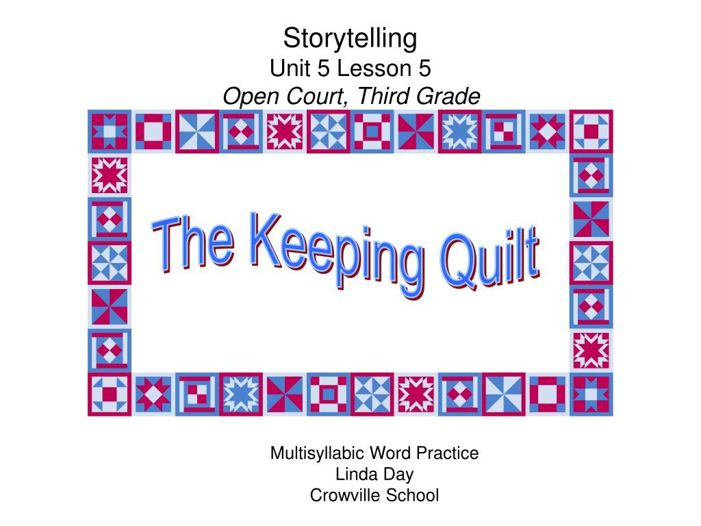 storytelling unit 5 lesson 5 open court third grade l.