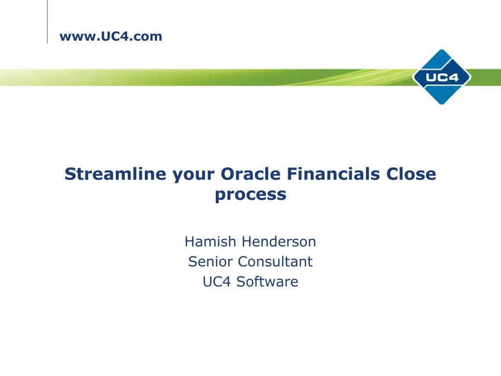 streamline your oracle financials close process l.