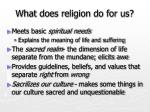 what does religion do for us