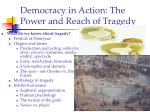 democracy in action the power and reach of tragedy8