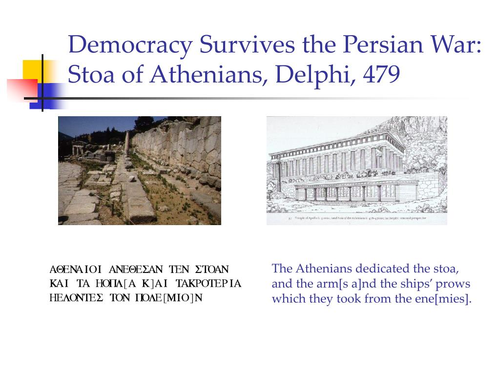 democracy survives the persian war stoa of athenians delphi 479 l.