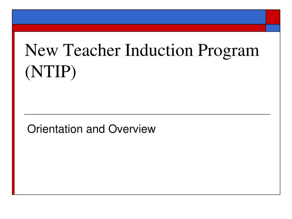 new teacher induction program ntip l.