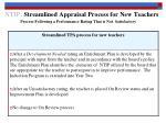 ntip streamlined appraisal process for new teachers