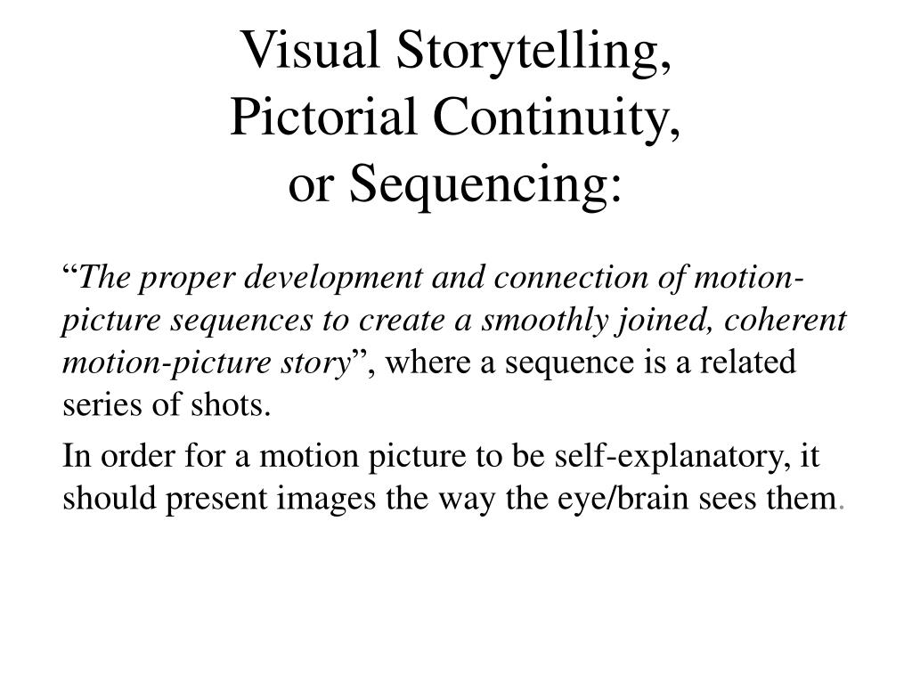 visual storytelling pictorial continuity or sequencing l.
