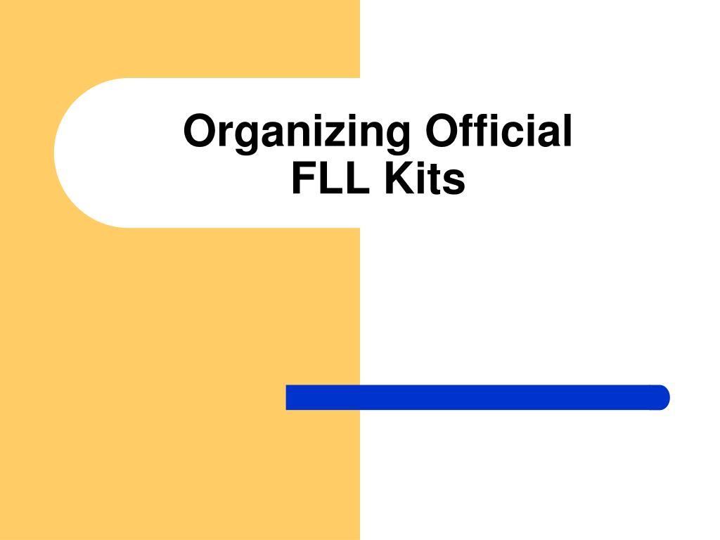 organizing official fll kits l.