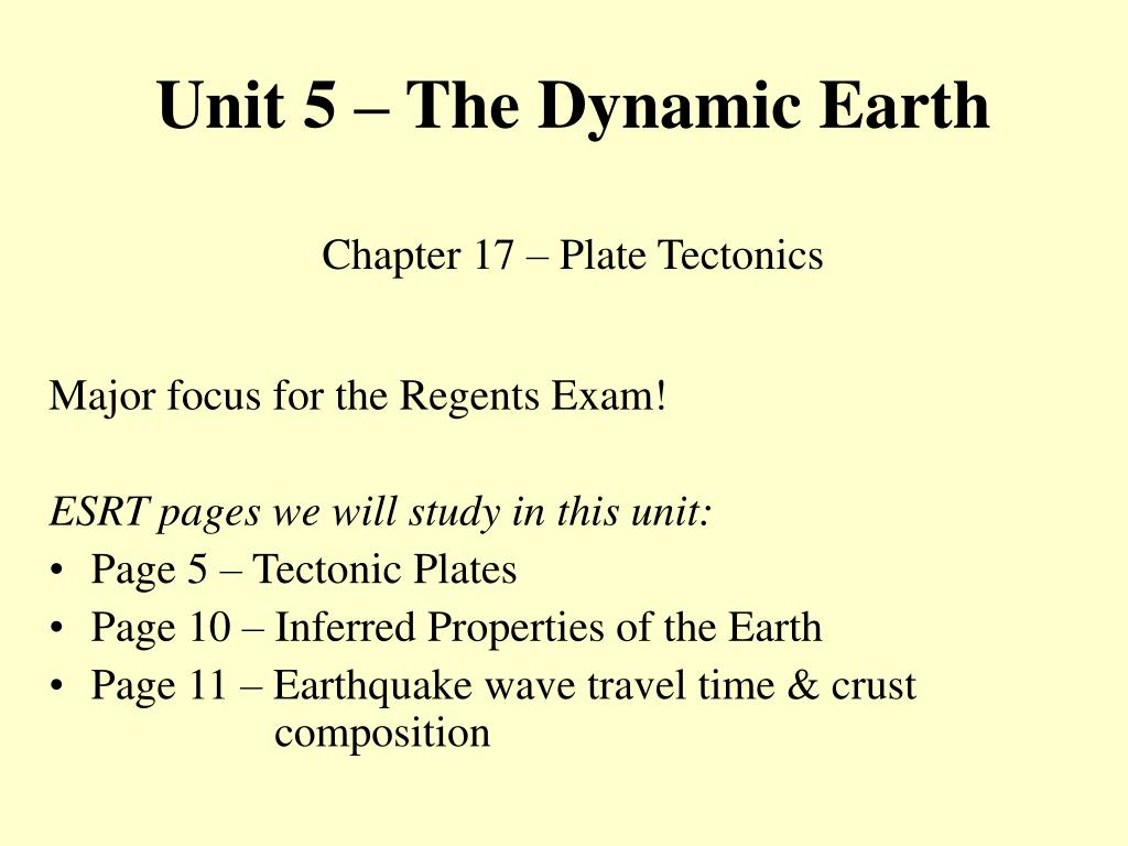 unit 5 the dynamic earth chapter 17 plate tectonics l.