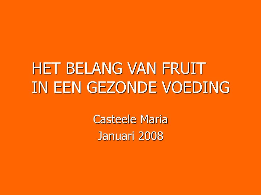 het belang van fruit in een gezonde voeding l.