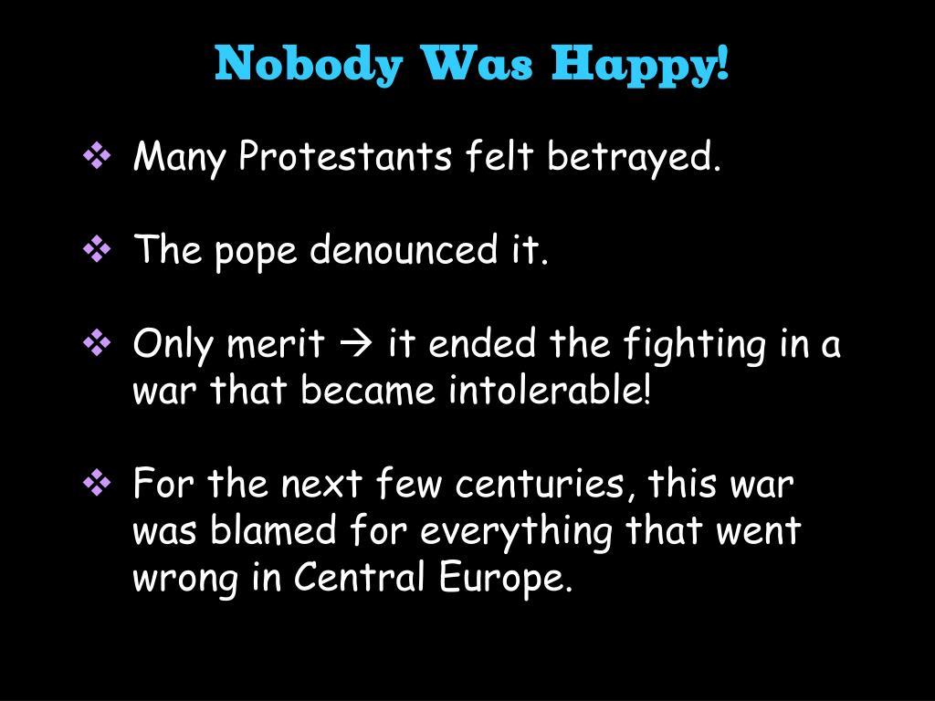 Nobody Was Happy!