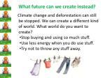 what future can we create instead