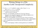 writing strings to a file another little unexpected complexity