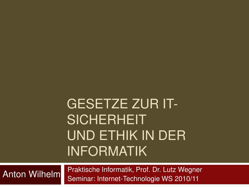 gesetze zur it sicherheit und ethik in der informatik l.