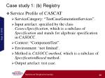 case study 1 b registry