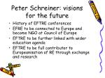 peter schreiner visions for the future