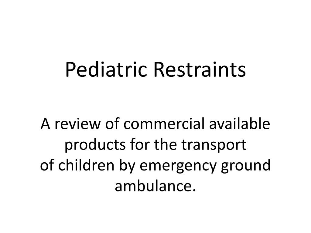 pediatric restraints l.