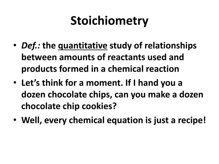 Ppt What Is Stoichiometry Powerpoint Presentation Id523885