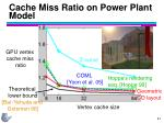 cache miss ratio on power plant model