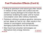 fuel production effects cont d