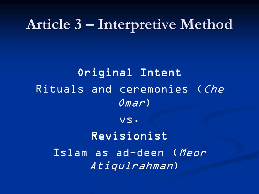 Article 3 – Interpretive Method