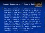 common observance expert evidence