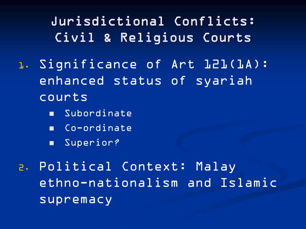 Jurisdictional Conflicts:
