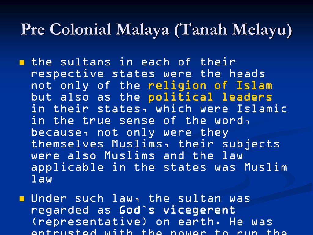Pre Colonial Malaya (Tanah Melayu)