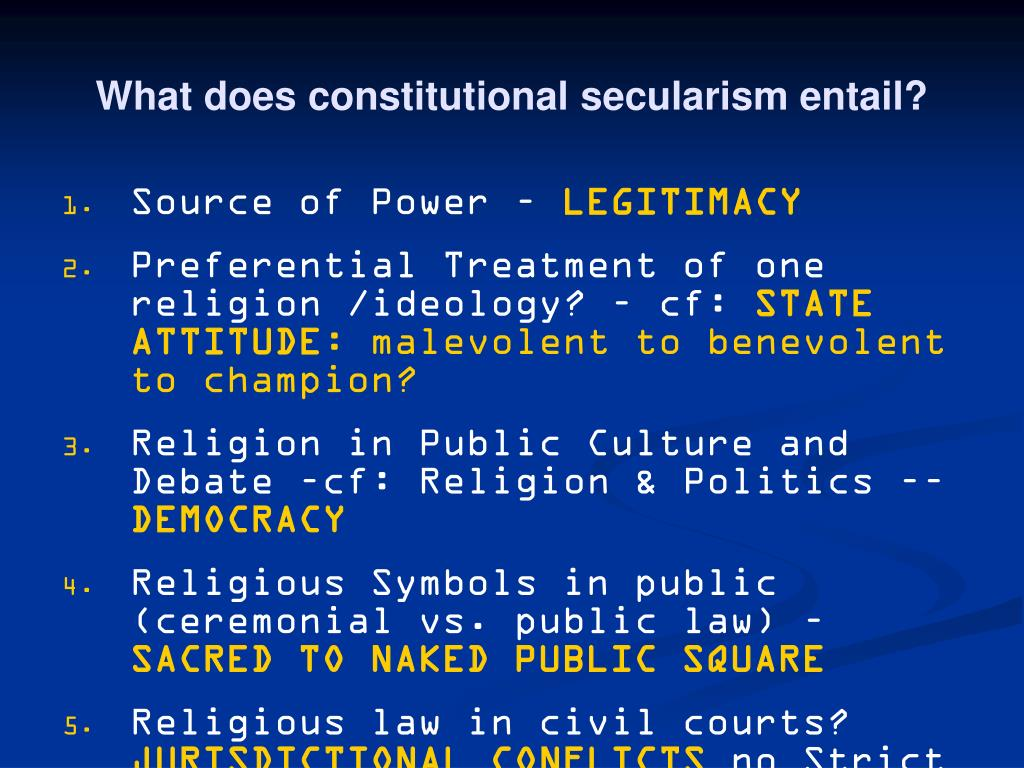 What does constitutional secularism entail?
