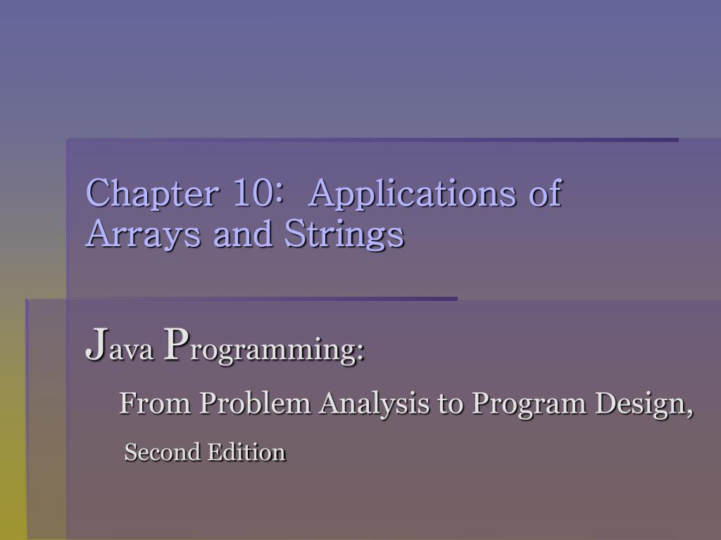 chapter 10 applications of arrays and strings l.