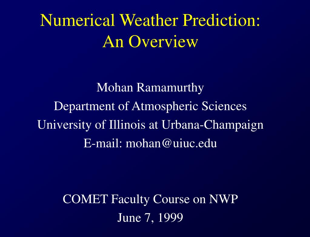 numerical weather prediction an overview l.