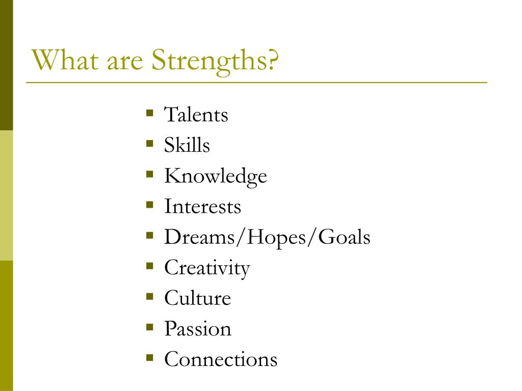 what are strengths l.
