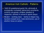 american irish catholic patterns26