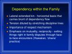 dependency within the family6