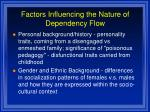 factors influencing the nature of dependency flow11