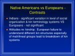 native americans vs europeans contrasts82