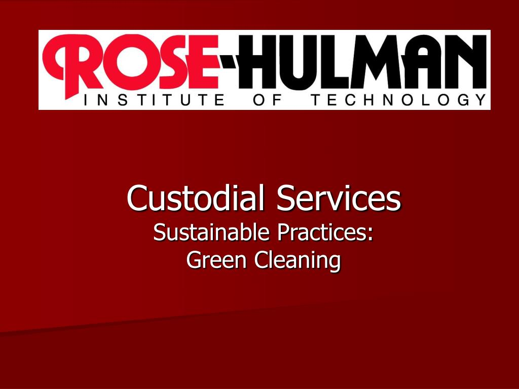 custodial services sustainable practices green cleaning l.
