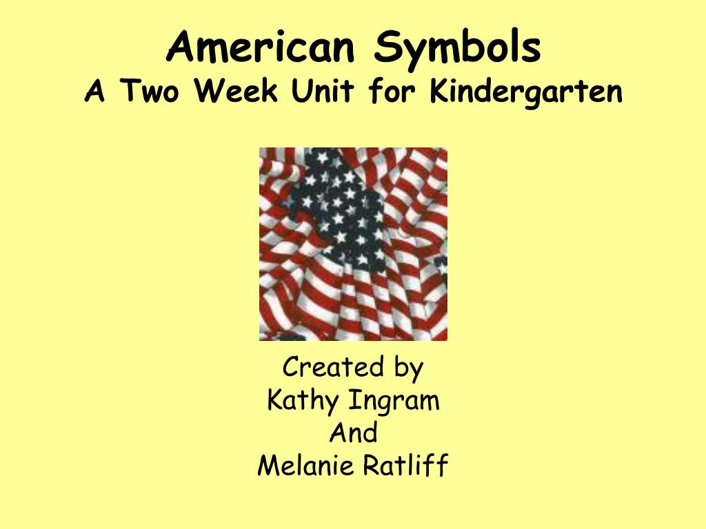 american symbols a two week unit for kindergarten l.