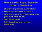 recommended plague treatment notes on gentamicin