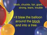 block chuckle fair giant strong tears trouble11