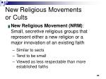 new religious movements or cults