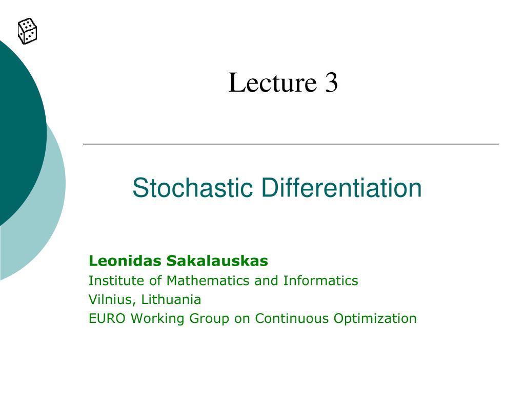 stochastic differentiation l.