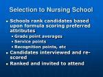 selection to nursing school
