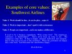 examples of core values southwest airlines