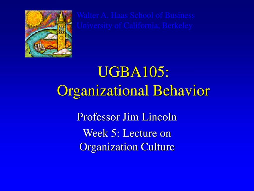 ugba105 organizational behavior l.
