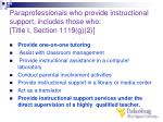 paraprofessionals who provide instructional support includes those who title i section 1119 g 2