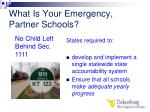 what is your emergency partner schools