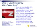 what is your emergency wvu parkersburg