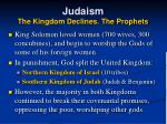 judaism the kingdom declines the prophets