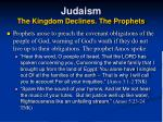 judaism the kingdom declines the prophets17