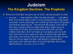 judaism the kingdom declines the prophets21