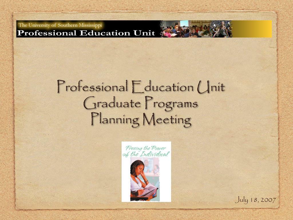 professional education unit graduate programs planning meeting l.