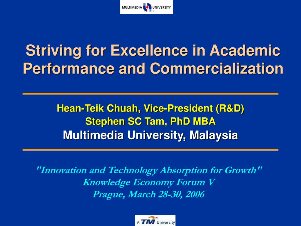 striving for excellence in academic performance and commercialization l.